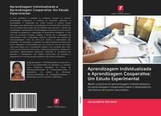 Обложка Aprendizagem Individualizada e Aprendizagem Cooperativa: Um Estudo Experimental