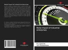 Borítókép a  Noise impact of industrial enterprises - hoz