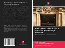 Copertina di Apoio Histórico-Filosófico e Efeitos da Administração Moderna