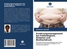 Borítókép a  Ernährungsmanagement bei Fettleibigkeit, Diabetes und Bluthochdruck - hoz