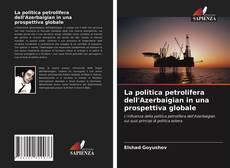 Buchcover von La politica petrolifera dell'Azerbaigian in una prospettiva globale