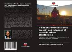 Relations entre les sexes au sein des ménages et revendications territoriales kitap kapağı