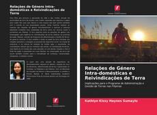 Capa do livro de Relações de Género Intra-domésticas e Reivindicações de Terra