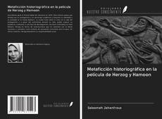 Bookcover of Metaficción historiográfica en la película de Herzog y Hamoon