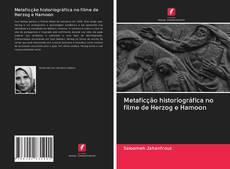 Bookcover of Metaficção historiográfica no filme de Herzog e Hamoon