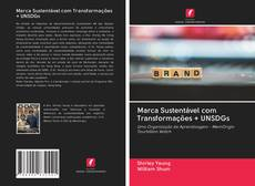 Bookcover of Marca Sustentável com Transformações + UNSDGs