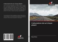Bookcover of L'educazione sta sui cinque pilastri
