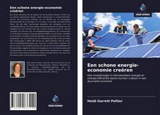 Couverture de Een schone energie-economie creëren