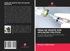 Capa do livro de PENA DE MORTE POR AFILIAÇÃO POLÍTICA