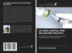 LA PENA CAPITAL POR AFILIACIÓN POLÍTICA的封面
