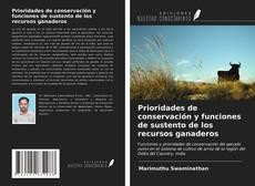 Bookcover of Prioridades de conservación y funciones de sustento de los recursos ganaderos