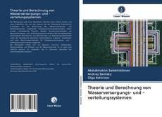 Couverture de Theorie und Berechnung von Wasserversorgungs- und -verteilungssystemen