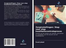 Bookcover of Zorginstellingen: Stap voor stap kwaliteitscontroleproces