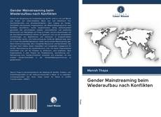Gender Mainstreaming beim Wiederaufbau nach Konflikten的封面