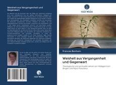 Обложка Weisheit aus Vergangenheit und Gegenwart