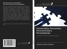 Copertina di Psicosomática, Psicoanálisis, Psicomotricidad y Psicopedagogía