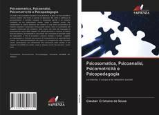 Copertina di Psicosomatica, Psicoanalisi, Psicomotricità e Psicopedagogia