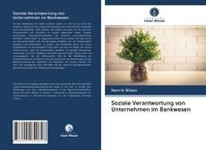 Capa do livro de Soziale Verantwortung von Unternehmen im Bankwesen