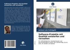 Bookcover of Software-Projekte mit Qualität entwerfen und verwalten