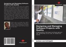 Обложка Designing and Managing Software Projects with Quality