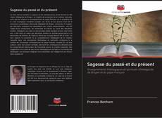 Bookcover of Sagesse du passé et du présent