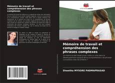 Couverture de Mémoire de travail et compréhension des phrases complexes