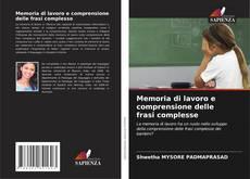 Bookcover of Memoria di lavoro e comprensione delle frasi complesse