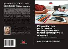 Portada del libro de L'évaluation des performances de l'enseignement dans l'enseignement privé et coopératif