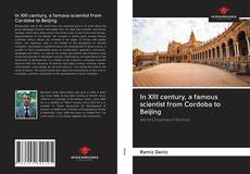 Couverture de In XIII century, a famous scientist from Cordoba to Beijing