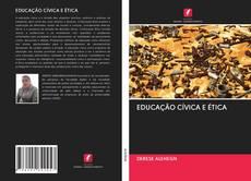 Bookcover of EDUCAÇÃO CÍVICA E ÉTICA