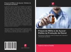 Обложка Preços do Milho e do Açúcar: Efeitos na Produção de Etanol