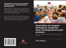Borítókép a  Acquisition de langues étrangères modernes dans l'enseignement post-primaire - hoz