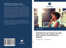 Portada del libro de Teilnahme von Frauen an der technischen Ausbildung in Ghana