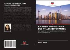 Обложка L'AVENIR SOUHAITABLE DES VILLES INNOVANTES
