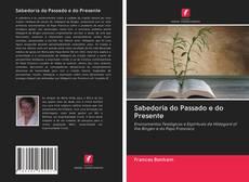 Borítókép a  Sabedoria do Passado e do Presente - hoz