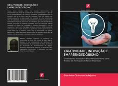 Buchcover von CRIATIVIDADE, INOVAÇÃO E EMPREENDEDORISMO