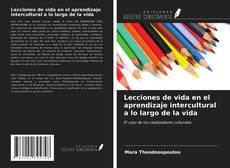 Bookcover of Lecciones de vida en el aprendizaje intercultural a lo largo de la vida
