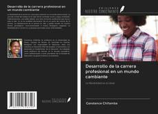 Capa do livro de Desarrollo de la carrera profesional en un mundo cambiante