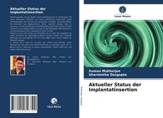 Buchcover von Aktueller Status der Implantatinsertion