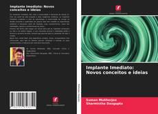Implante Imediato: Novos conceitos e ideias kitap kapağı