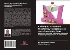 Bookcover of Chimie du vanadium Biochimie, toxicologie et sa chimie analytique