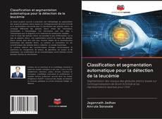 Copertina di Classification et segmentation automatique pour la détection de la leucémie