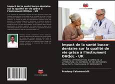 Bookcover of Impact de la santé bucco-dentaire sur la qualité de vie grâce à l'instrument OHQoL - UK