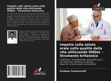 Borítókép a  Impatto sulla salute orale sulla qualità della vita utilizzando OHQoL - Strumento britannico - hoz