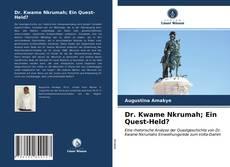 Dr. Kwame Nkrumah; Ein Quest-Held?的封面
