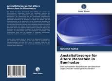 Buchcover von Anstaltsfürsorge für ältere Menschen in Bumhudzo