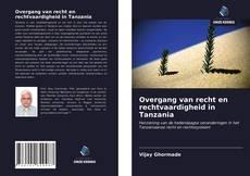Buchcover von Overgang van recht en rechtvaardigheid in Tanzania