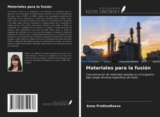 Portada del libro de Materiales para la fusión
