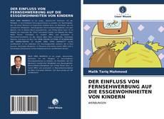 Buchcover von DER EINFLUSS VON FERNSEHWERBUNG AUF DIE ESSGEWOHNHEITEN VON KINDERN