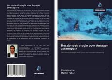 Portada del libro de Herziene strategie voor Amager Strandpark